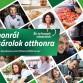 A háziasszonyoktól kaphatnak segítséget a hazai élelmiszer-előállítók